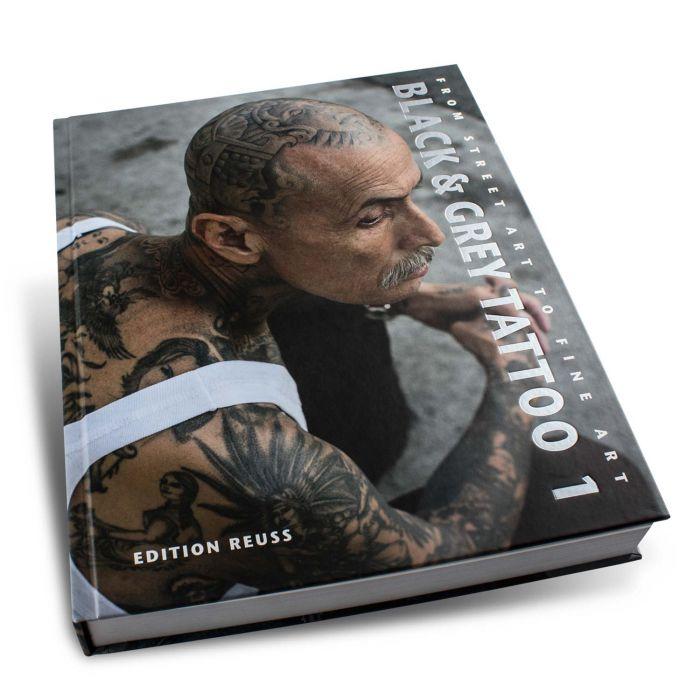 Black & Grey Tattoo Book: 1 - Edition Reuss