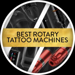 Best Rotary Tattoo Machines 2021